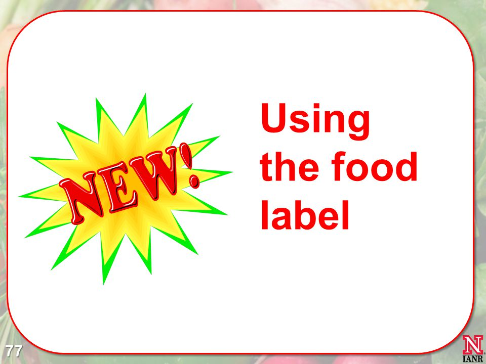 Using the food label 77