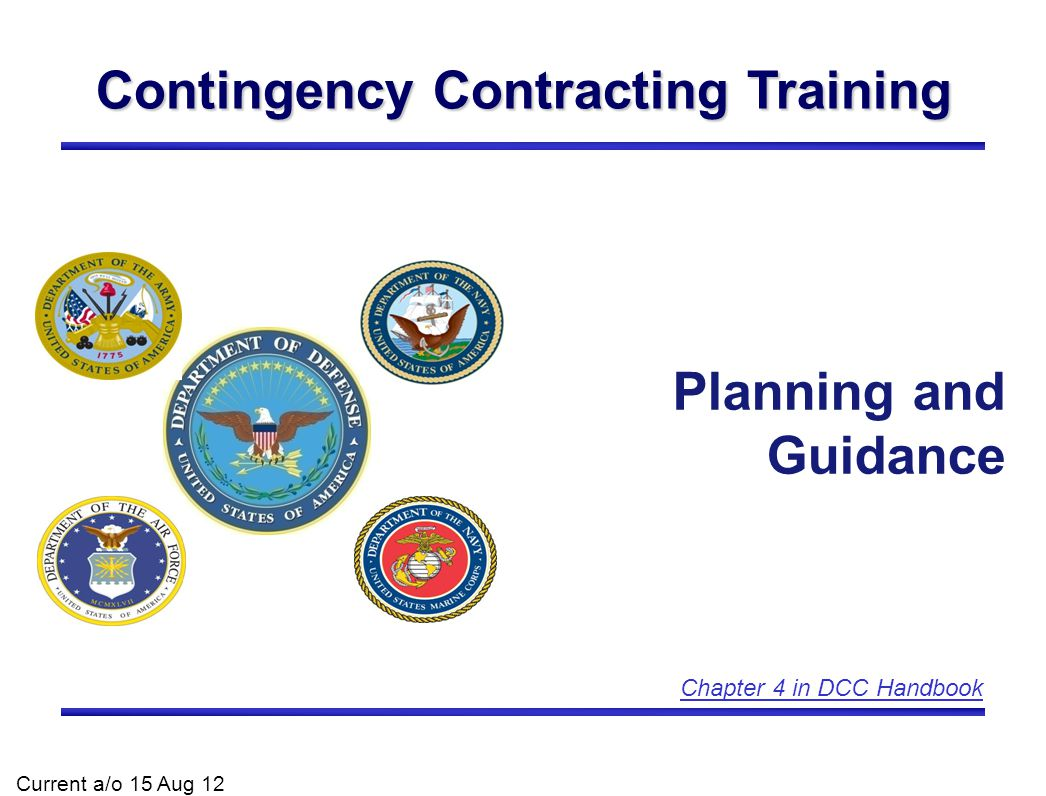2 Overview Key Points Introduction Types of Contingencies Predeployment Planning Plugging in Downrange NATO Tasking Additional Planning Considerations Civil Augmentation Programs (CAP) Contingency Contracting Support Phases Exhaustion of Logistics Supply and Required Sources of Supply Types of Contracting Support Service Theater Support Contracting Organizations and Capabilities DoD Combat Support Agencies Chapter Acronyms