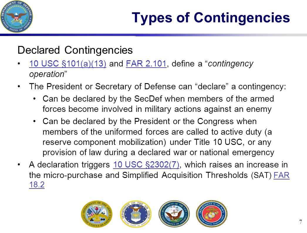 8 Non-Declared Contingencies All contingency operations other than declared Micro-purchase threshold ($3,000) and the SAT ($150,000) are unchanged Except for the acquisition of supplies and services in defense against or recovery from nuclear, biological, chemical, or radiological attack Fewer legal flexibilities, but the contracting environment may be just as difficult