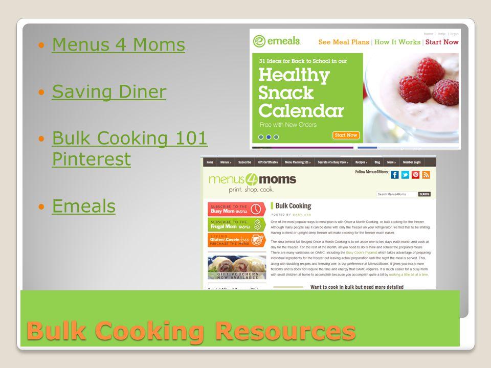 Bulk Cooking Resources Menus 4 Moms Saving Diner Bulk Cooking 101 Pinterest Bulk Cooking 101 Pinterest Emeals