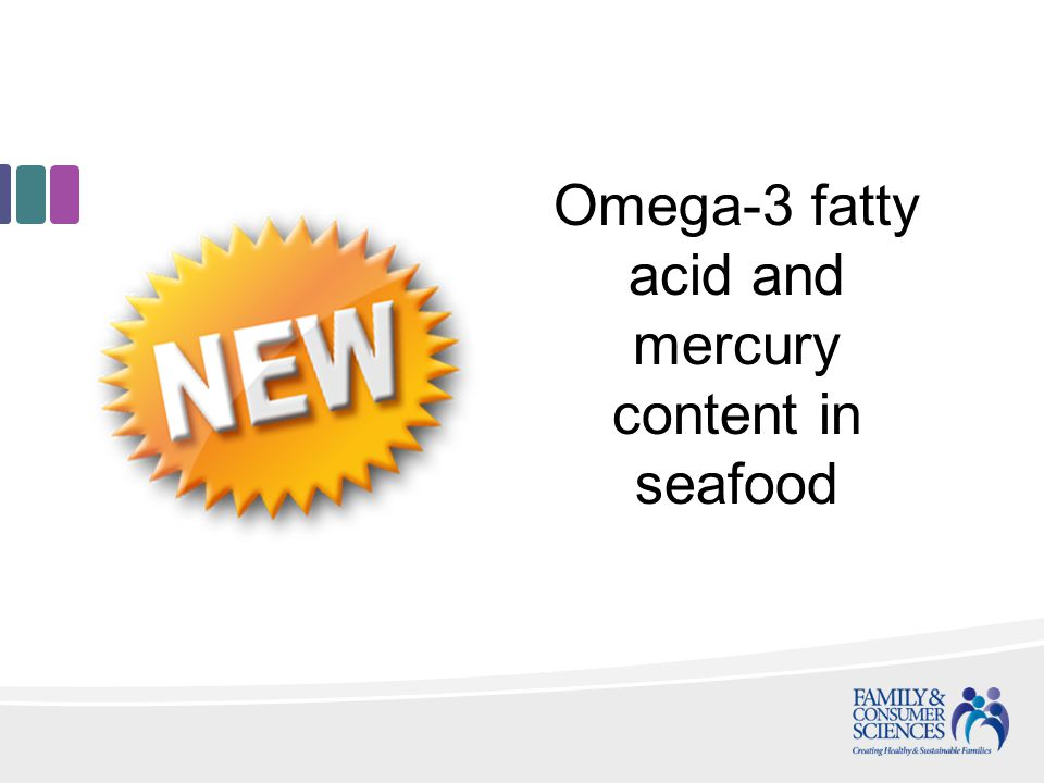 Omega-3 fatty acid and mercury content in seafood