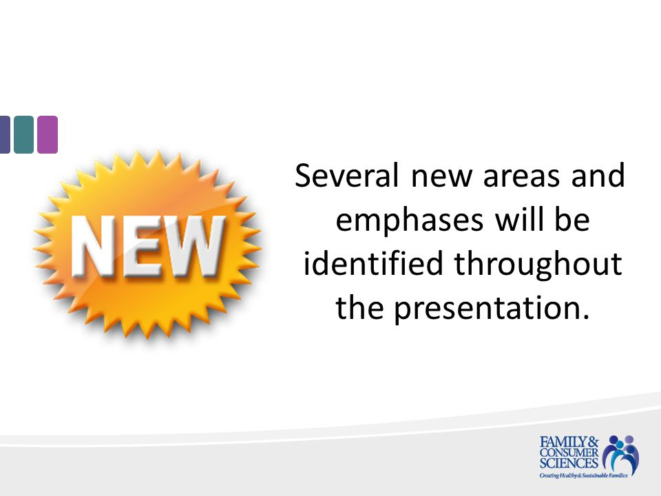 Several new areas and emphases will be identified throughout the presentation.