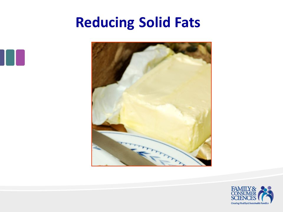 Reducing Solid Fats