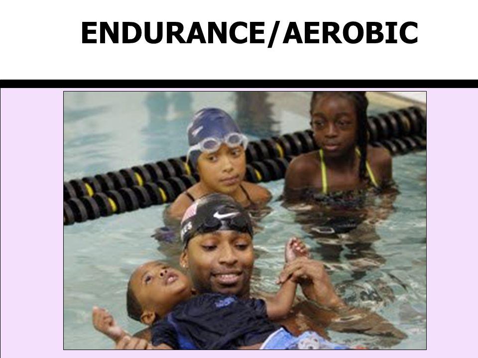 ENDURANCE/AEROBIC