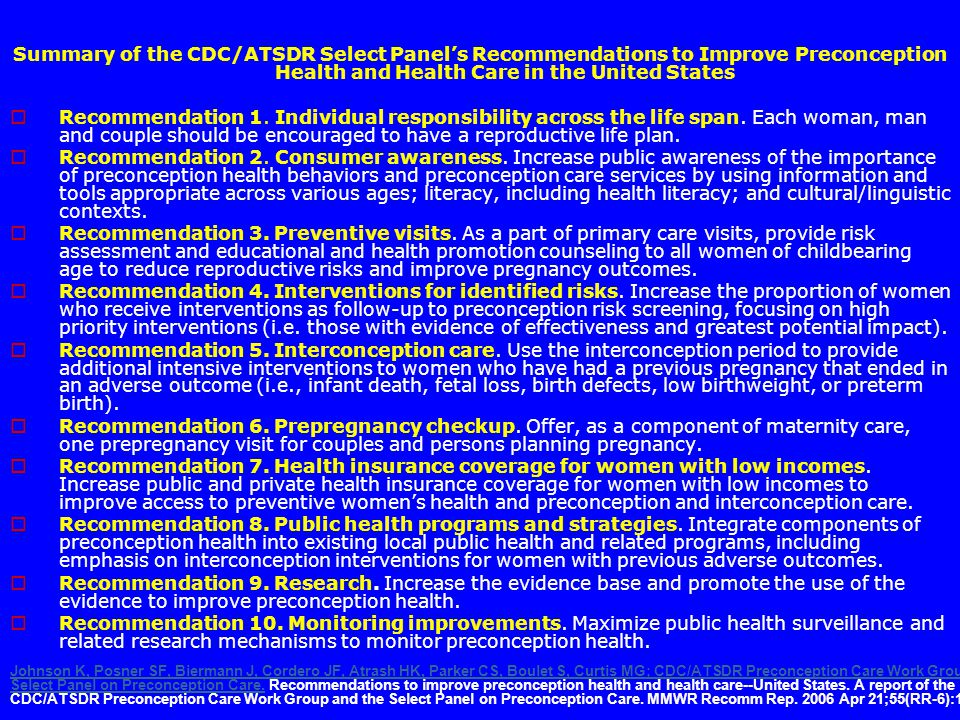 Summary of the CDC/ATSDR Select Panels Recommendations to Improve Preconception Health and Health Care in the United States Recommendation 1.