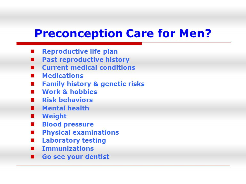 Preconception Care for Men.