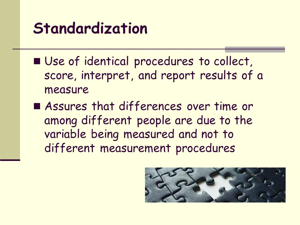 What are Standardized Scales.