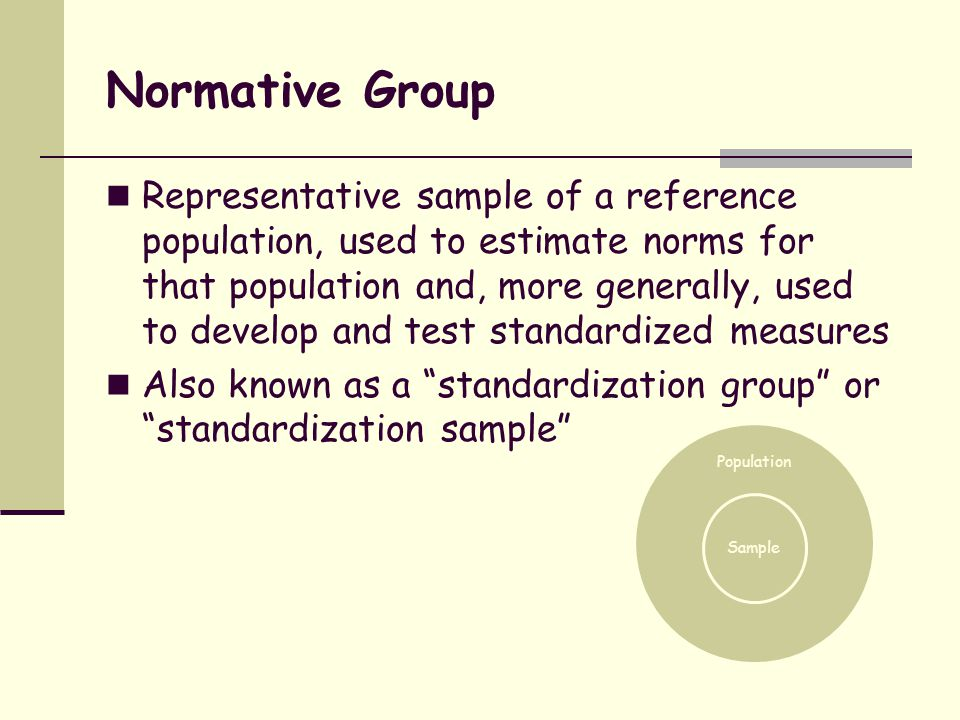 Score Generic term for a number derived from a measure that represents the quantity or amount of an attribute or observation (e.g., number of times a behavior is observed, value obtained from a standardized scale) Interpret in context of all available quantitative and qualitative information