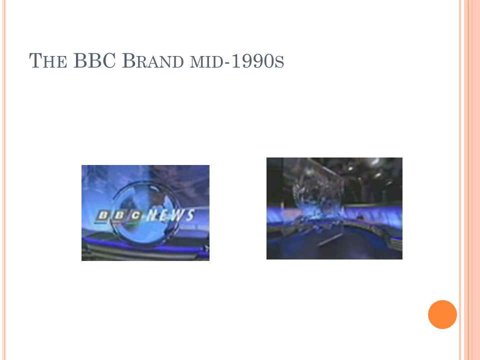 T HE BBC B RAND MID -1990 S