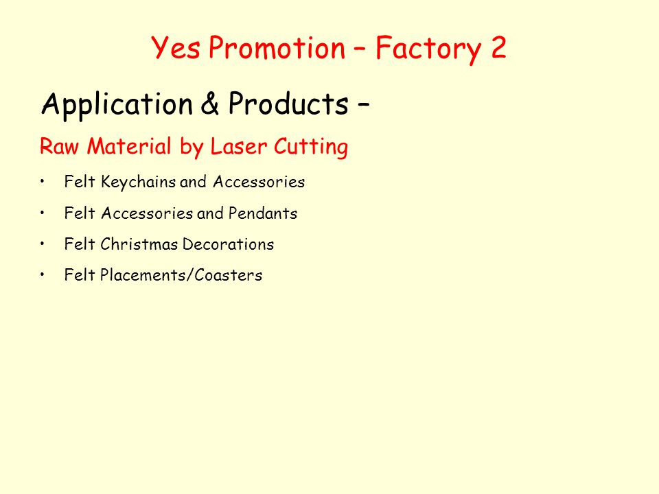 Yes Promotion – Factory 2 Application & Products – Raw Material by Laser Cutting Felt Keychains and Accessories Felt Accessories and Pendants Felt Chr