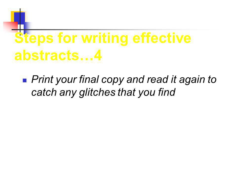 Revise your rough draft to correct weaknesses in organization.