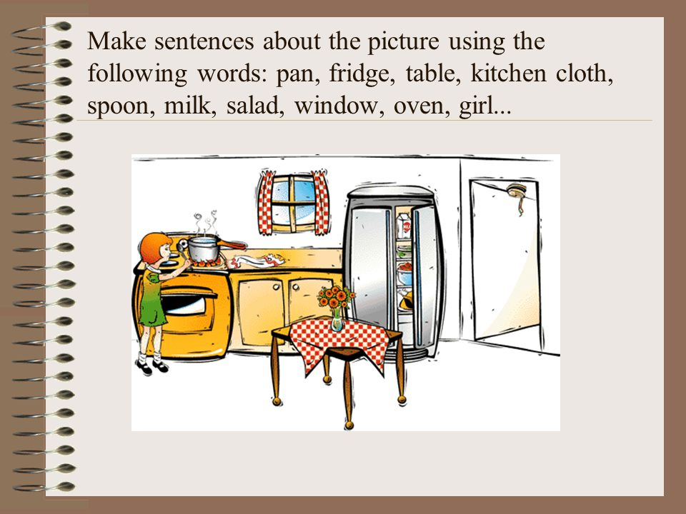 Make sentences about the picture using the following words: pan, fridge, table, kitchen cloth, spoon, milk, salad, window, oven, girl...