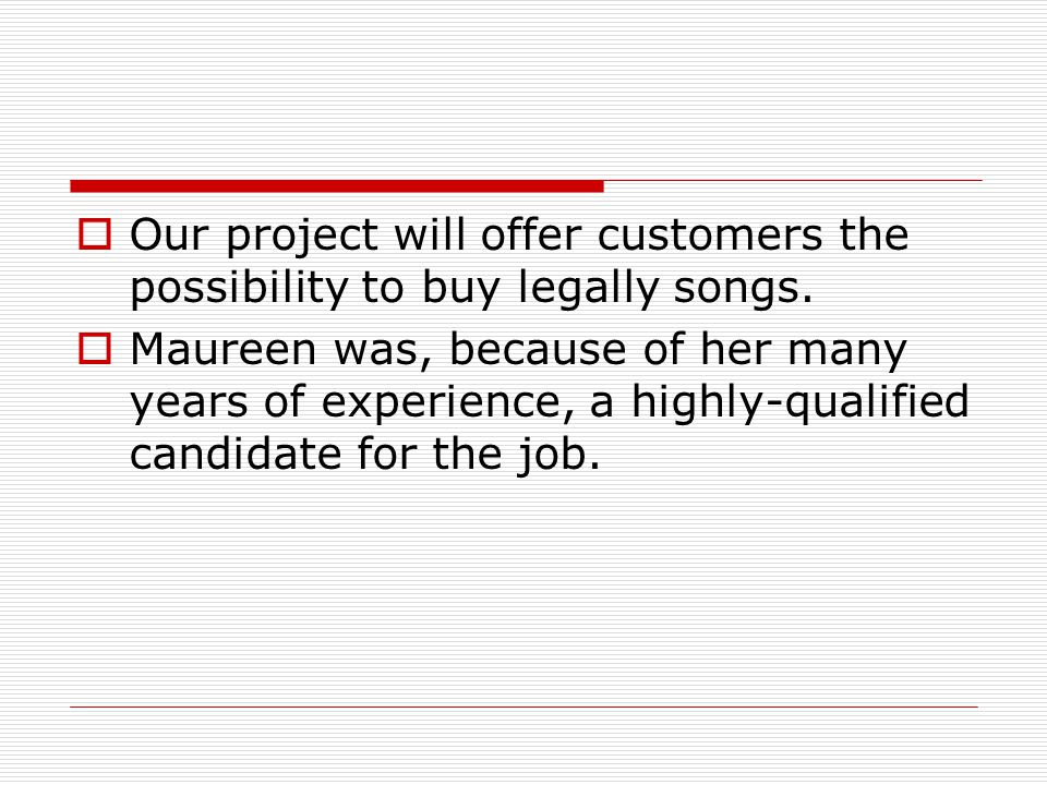 Our project will offer customers the possibility to buy legally songs.