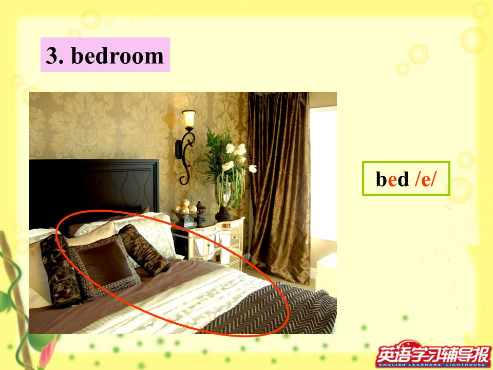 bed /e/ 3. bedroom