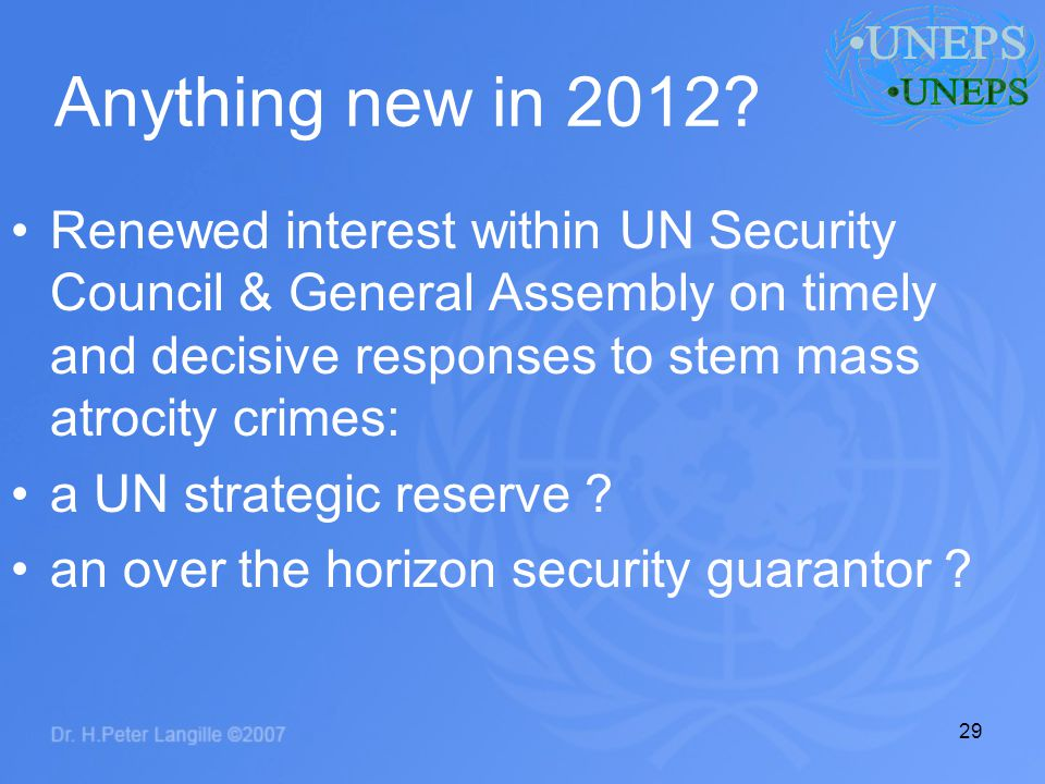 Anything new in 2012? Renewed interest within UN Security Council & General Assembly on timely and decisive responses to stem mass atrocity crimes: a