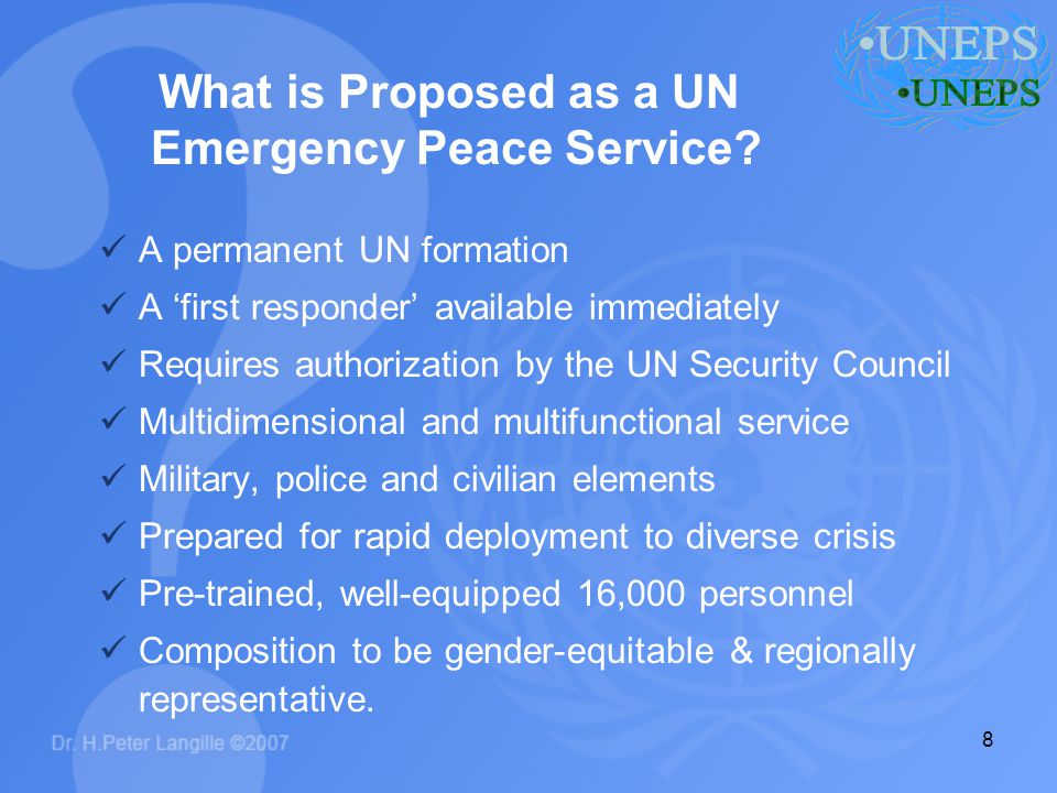 9 What is Proposed as a UN Emergency Peace Service.