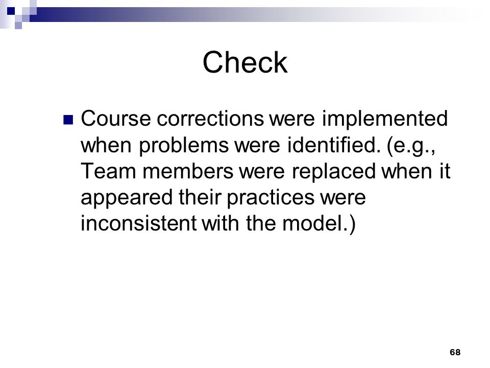 68 Check Course corrections were implemented when problems were identified.