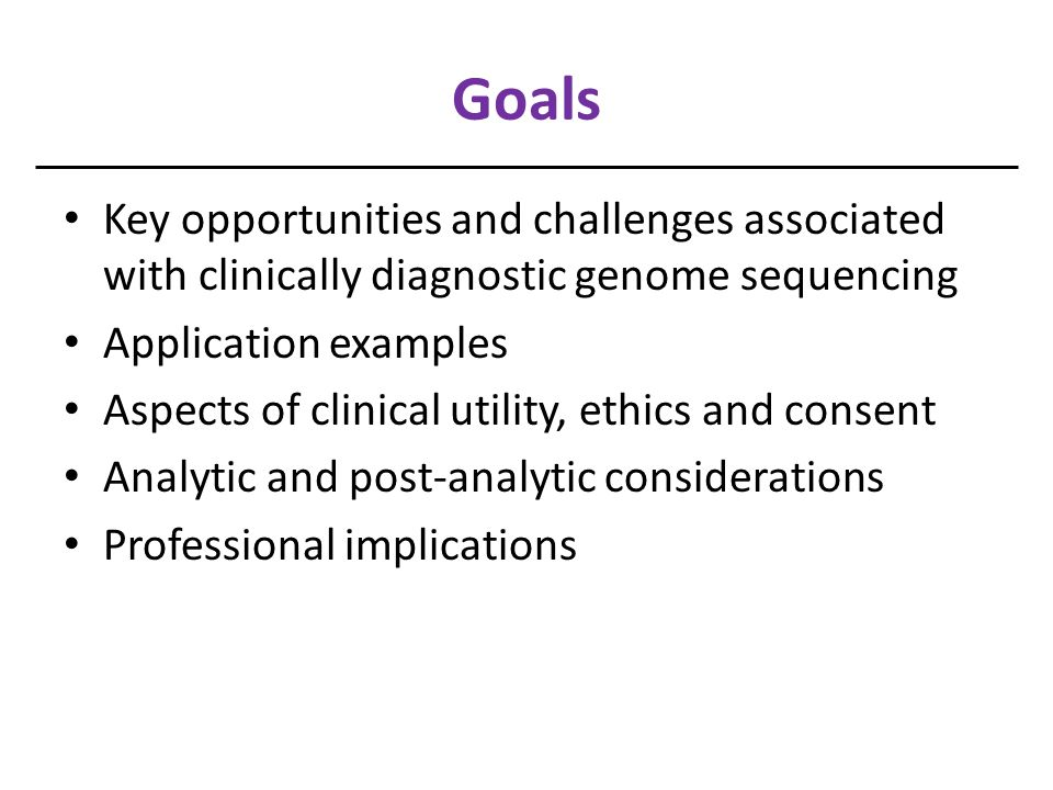 Clinical Utility-Challenges NGS data density = frequently encountered variants of unknown significance Which variants are clinically actionable.