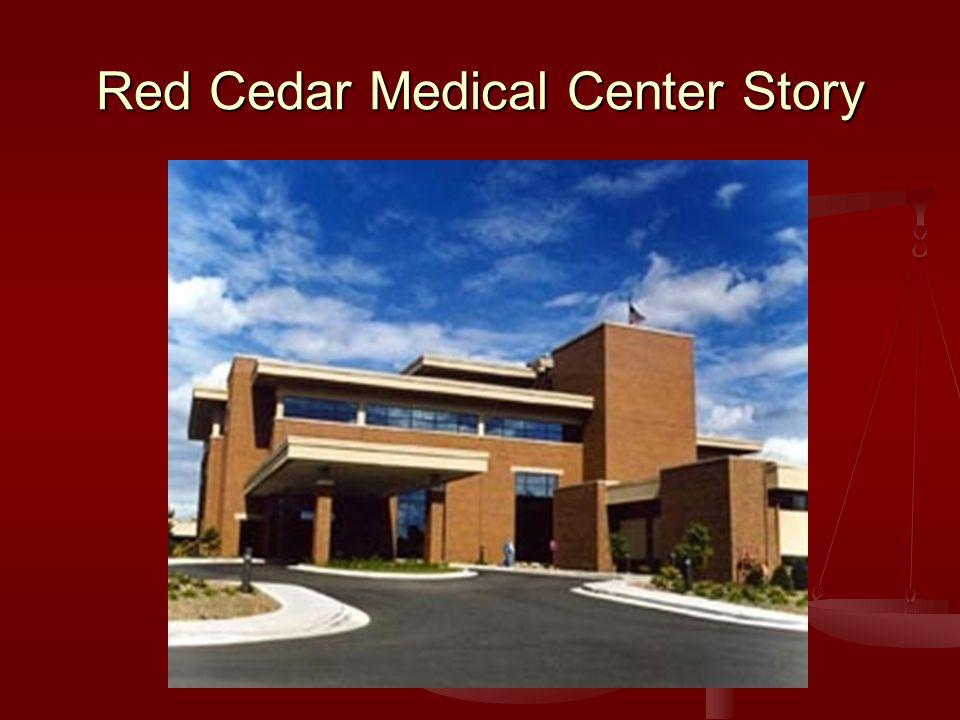 Red Cedar Medical Center Story