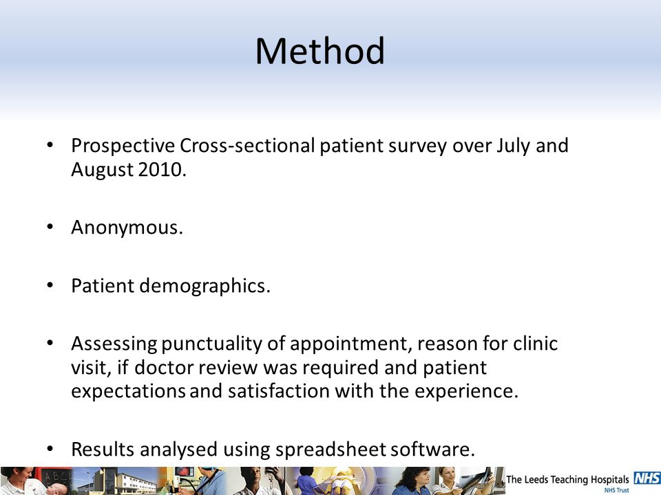 Method Prospective Cross-sectional patient survey over July and August 2010.