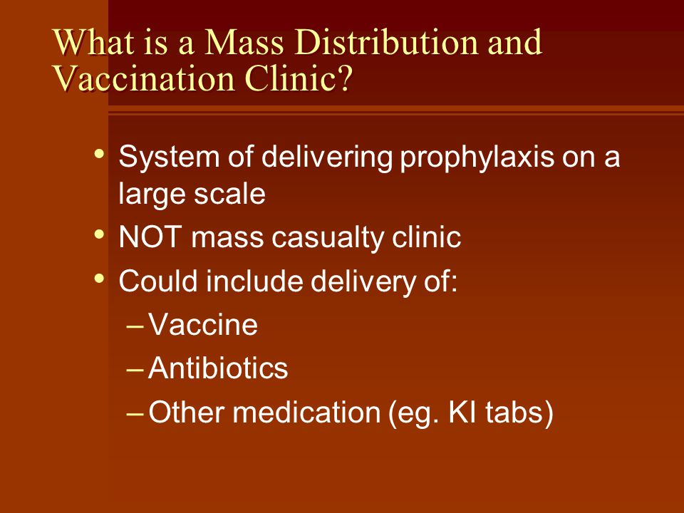 What is a Mass Distribution and Vaccination Clinic.