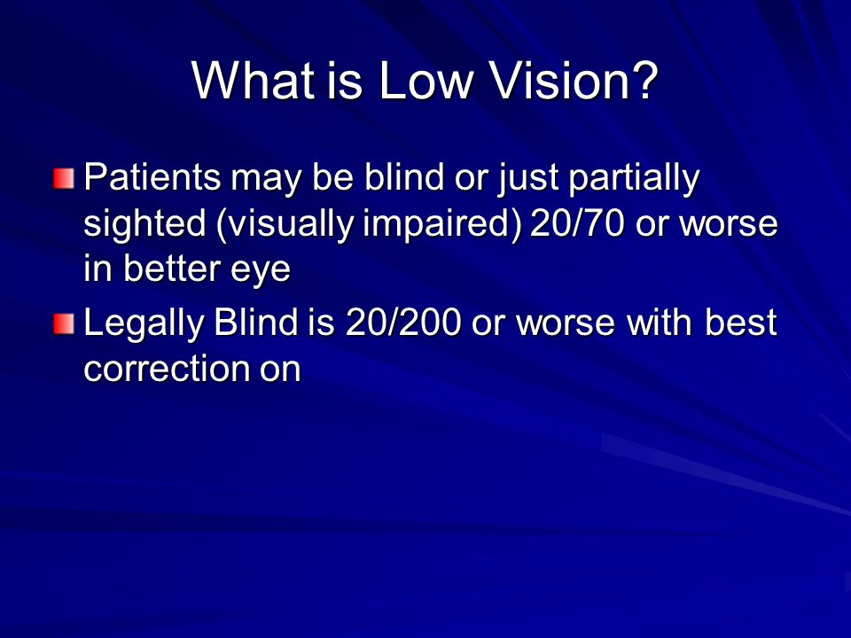 What is Low Vision.