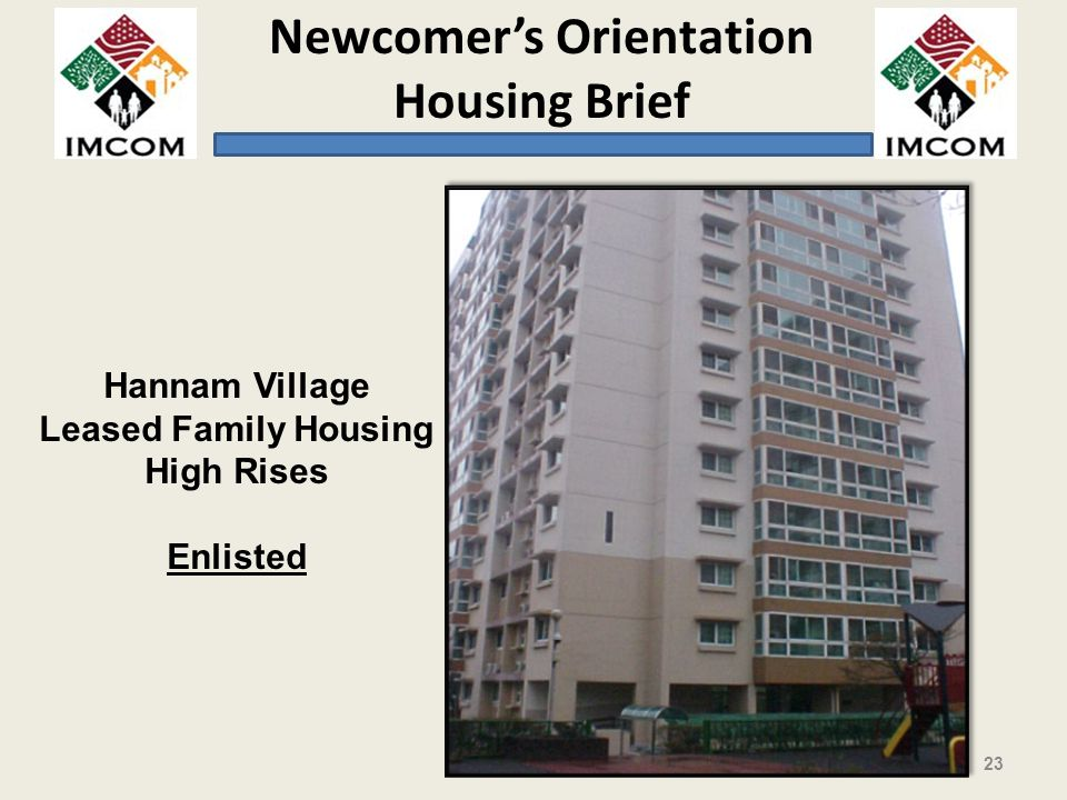 Newcomers Orientation Housing Brief Hannam Village Leased Family Housing High Rises Enlisted 23