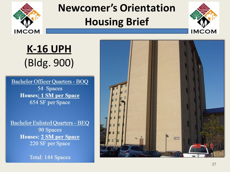 Newcomers Orientation Housing Brief 27 K-16 UPH (Bldg.