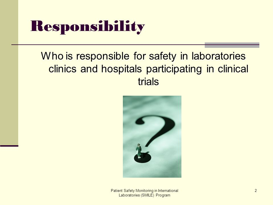 Patient Safety Monitoring in International Laboratories (SMILE) Program 13 Chemical Safety