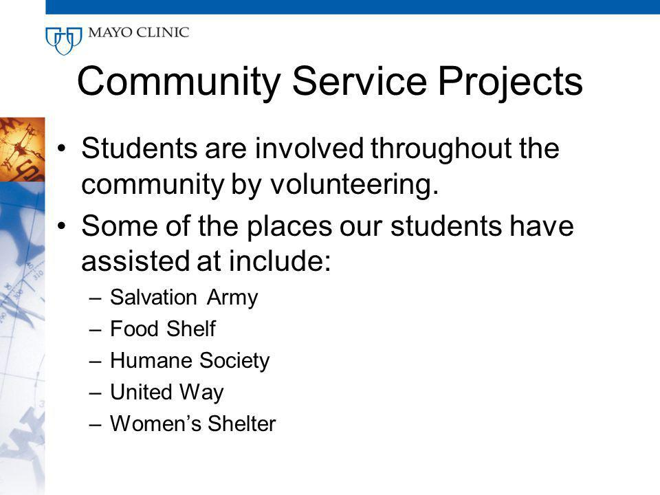 Community Service Projects Students are involved throughout the community by volunteering.