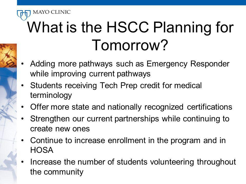 What is the HSCC Planning for Tomorrow.