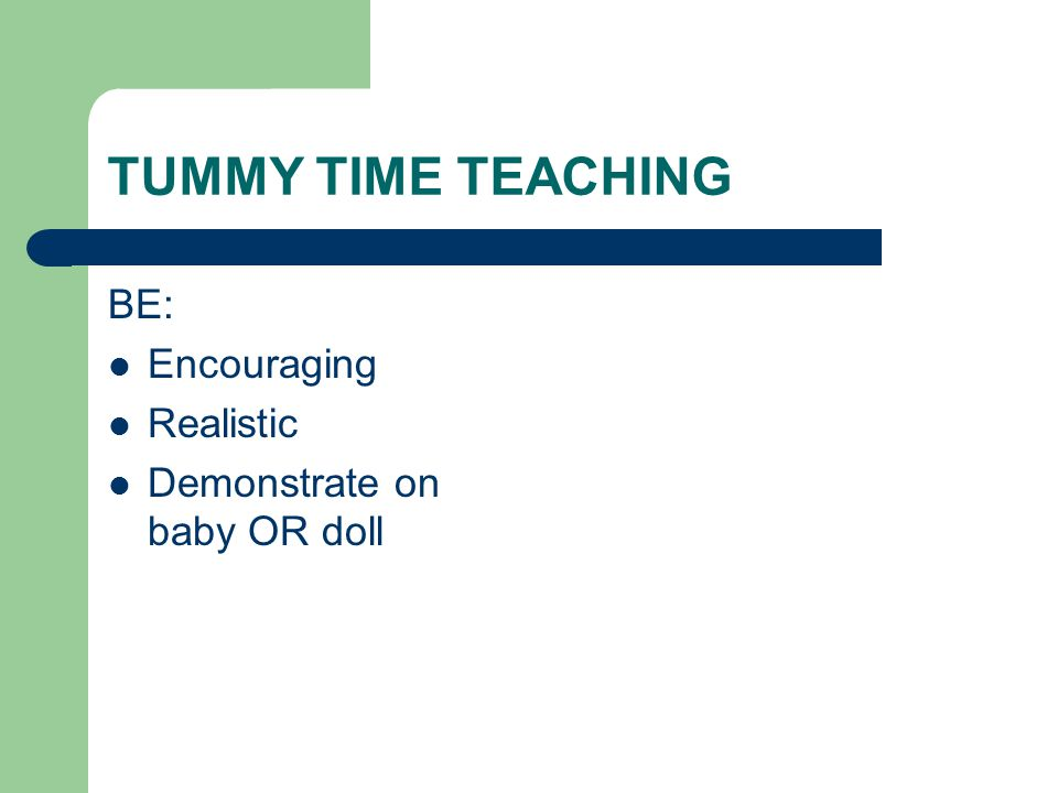 TUMMY TIME TEACHING BE: Encouraging Realistic Demonstrate on baby OR doll