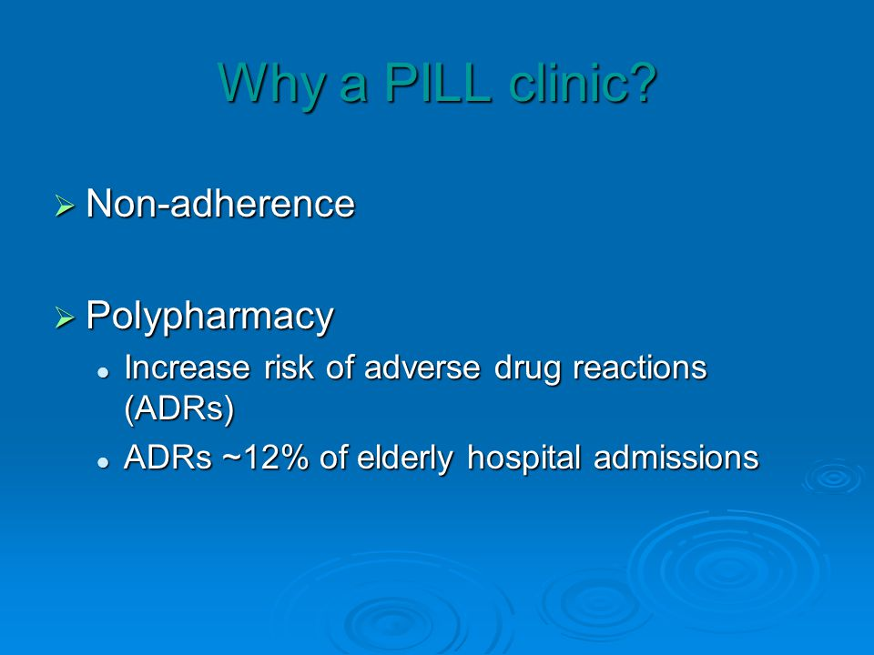 Why a PILL clinic.