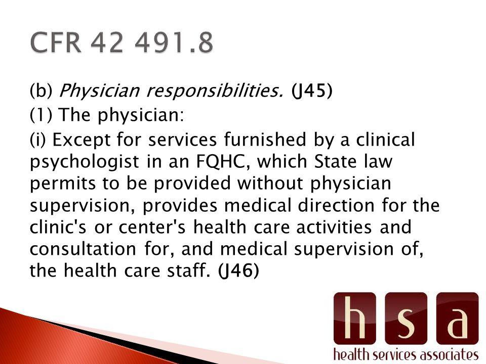 (b) Physician responsibilities.