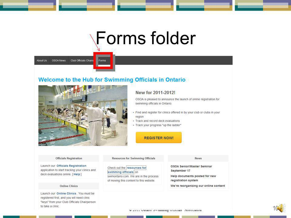 © 2011 Ontario Swimming Officials Association Forms folder 100