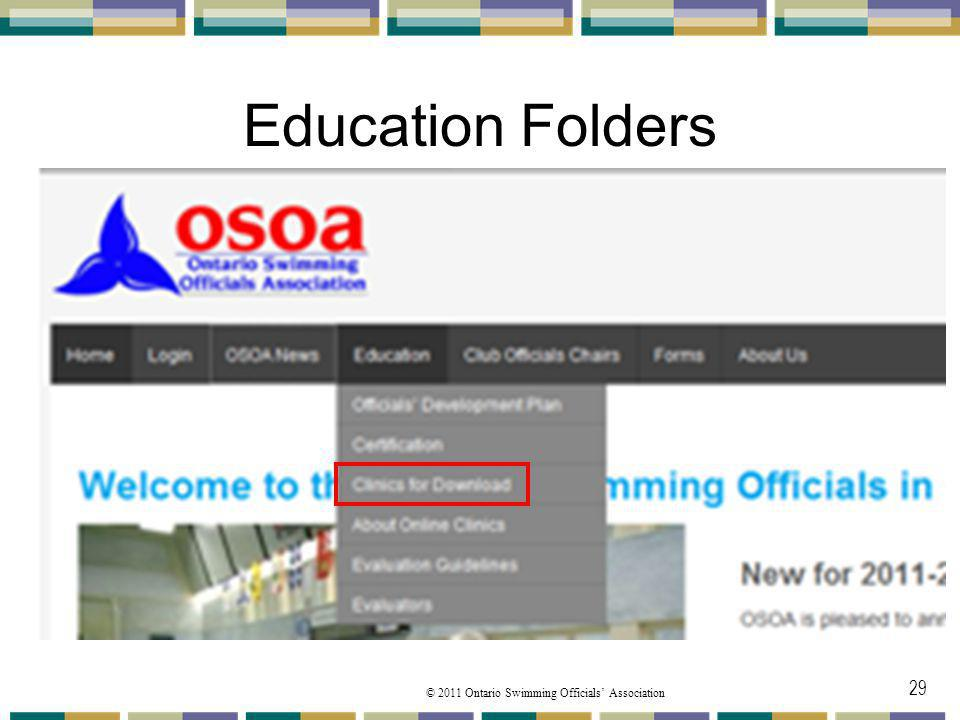 © 2011 Ontario Swimming Officials Association Education Folders 29