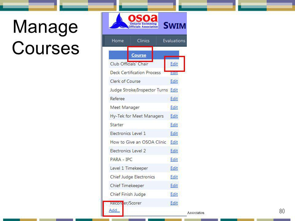 © 2011 Ontario Swimming Officials Association Manage Courses 80