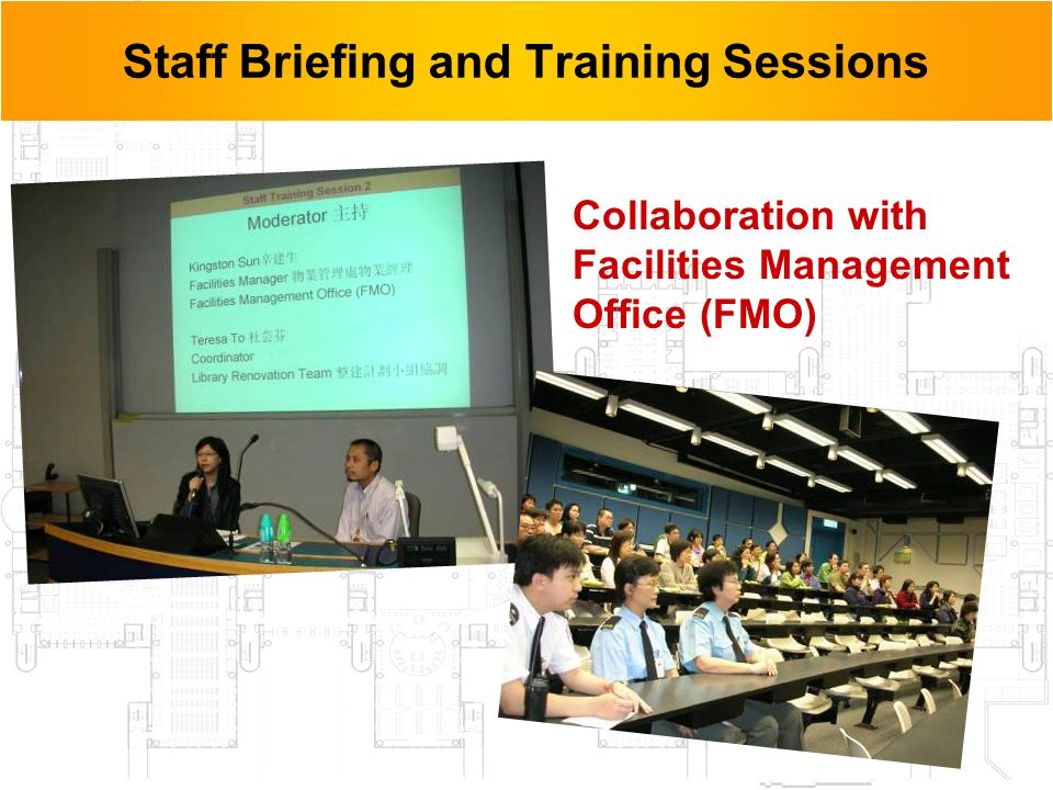 13 Staff Briefing and Training Sessions Collaboration with Facilities Management Office (FMO)