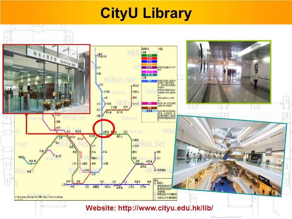 48 CityU Library Website: http://www.cityu.edu.hk/lib/
