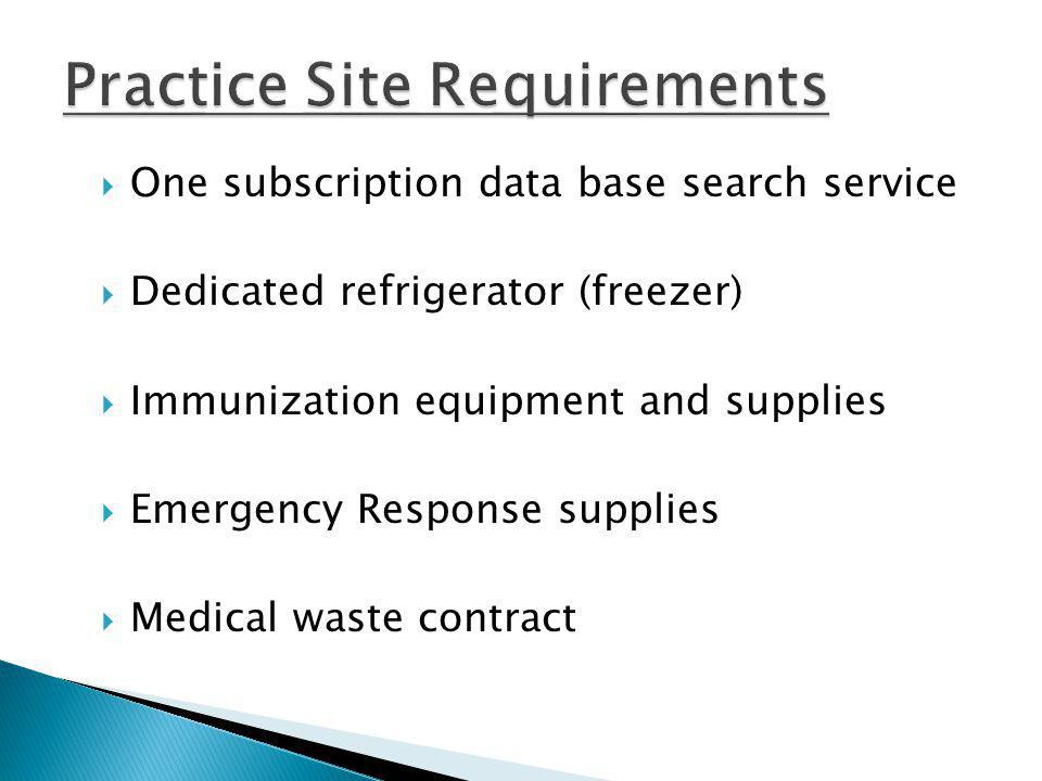 One subscription data base search service Dedicated refrigerator (freezer) Immunization equipment and supplies Emergency Response supplies Medical was