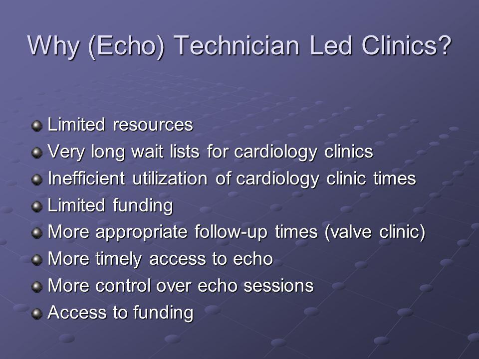 Why (Echo) Technician Led Clinics.