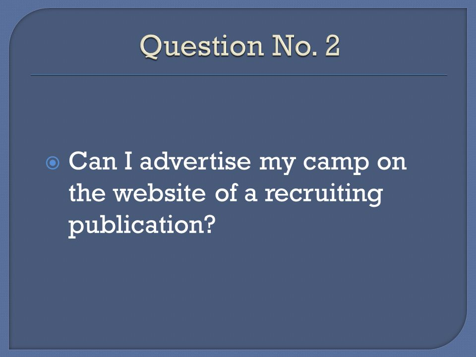 Can I advertise my camp on the website of a recruiting publication