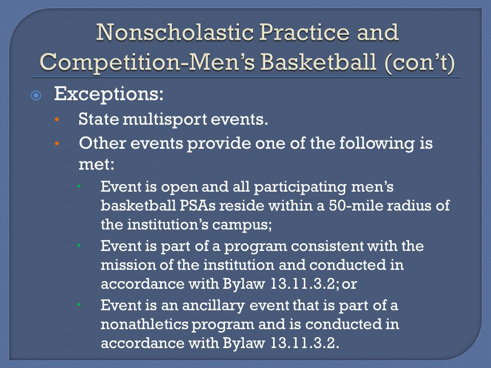 Exceptions: State multisport events.