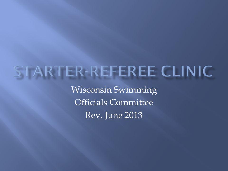 Wisconsin Swimming Officials Committee Rev. June 2013