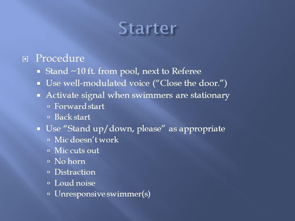 Procedure Stand ~10 ft.