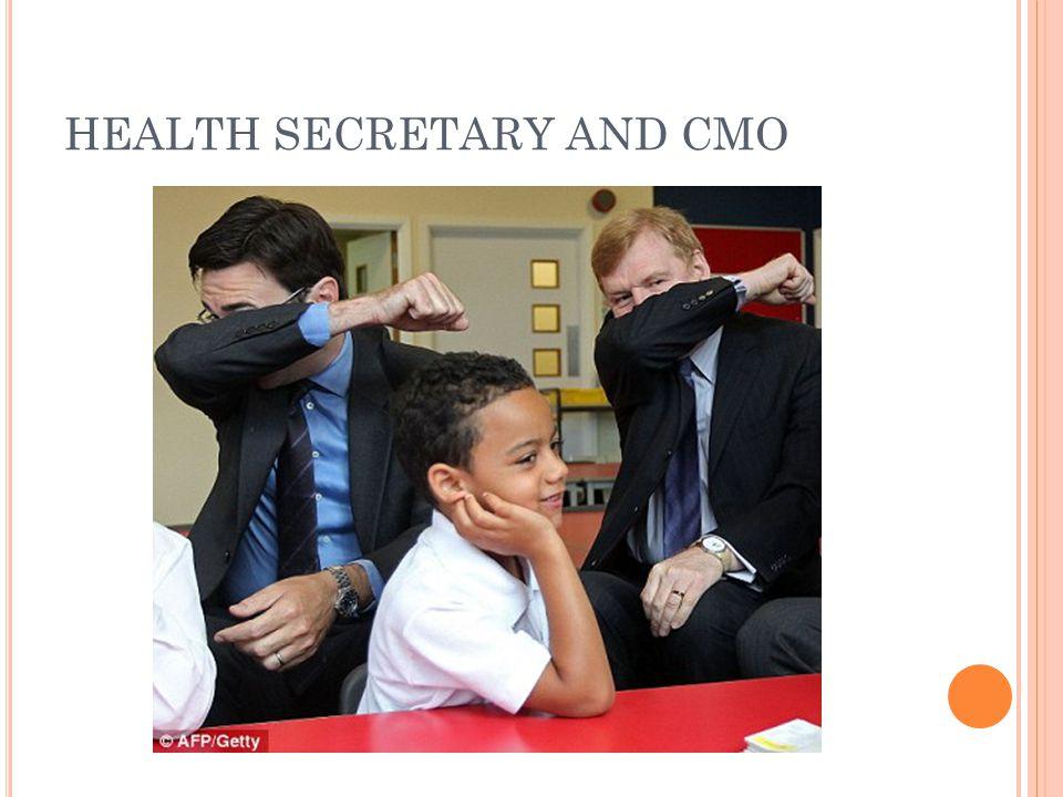 HEALTH SECRETARY AND CMO