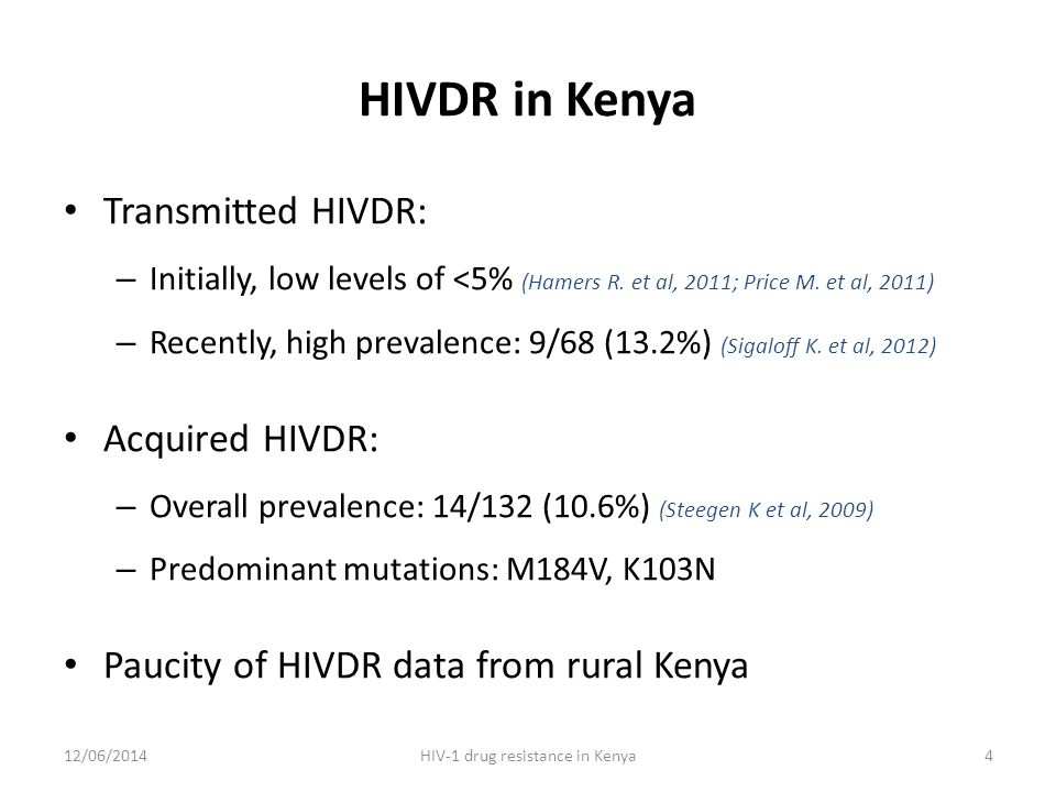 HIVDR in Kenya Transmitted HIVDR: – Initially, low levels of <5% (Hamers R.