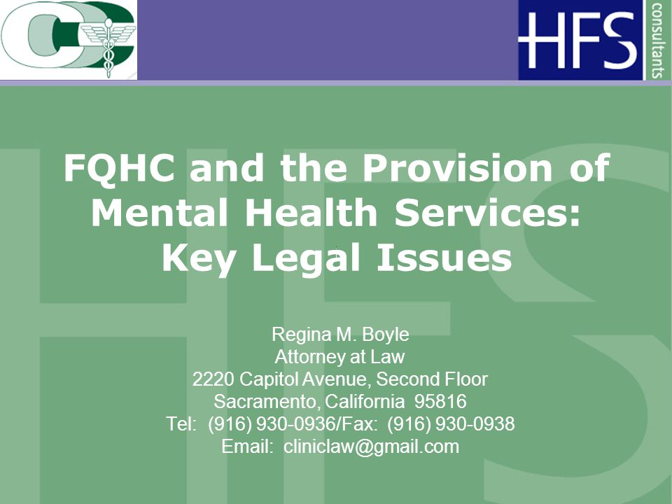 FQHC and the Provision of Mental Health Services: Key Legal Issues Regina M.