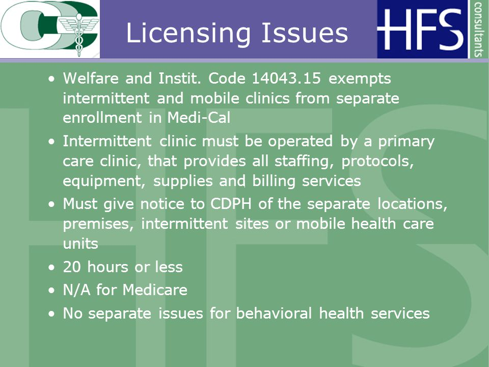 Licensing Issues Welfare and Instit.