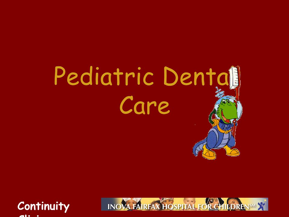Continuity Clinic Pediatric Dental Care